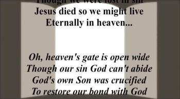 Heaven's Gate Is Open Wide
