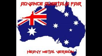 AWESOME HEAVY ROCK VERSION OF ADVANCE AUSTRALIA FAIR-STEELWORKZ