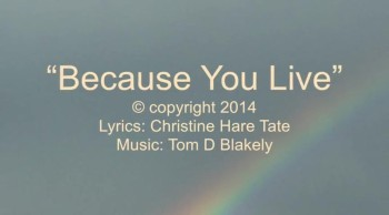 Because You Live