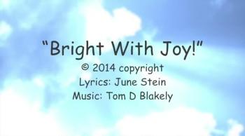 Bright With Joy