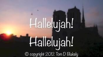 Hallelujah! Hallelujah!