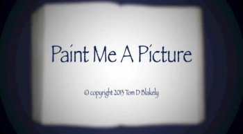 Paint Me A Picture (HD)