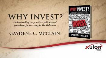 Xulon Press book WHY INVEST? | GAYDENE C. McCLAIN