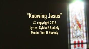 Knowing Jesus
