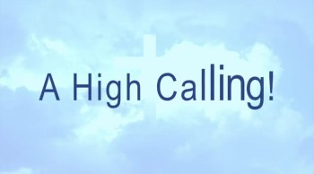A High Calling!