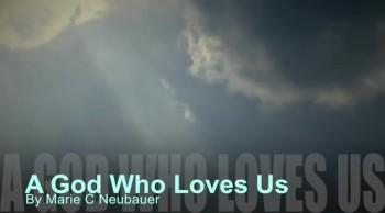 A God Who Loves Us