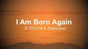 I Am Born Again
