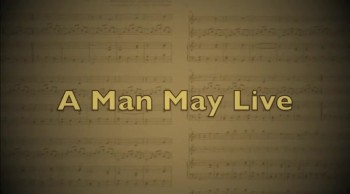 A Man May Live