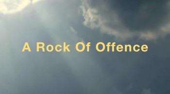 A Rock Of Offence