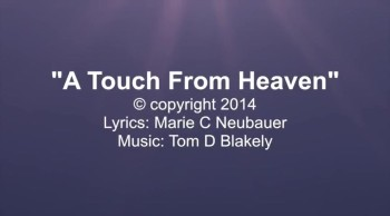 A Touch From Heaven