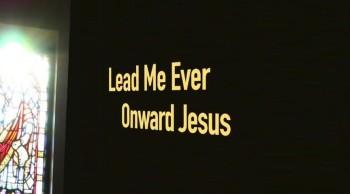 Lead Me Ever Onward Jesus