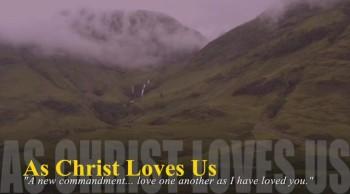 As Christ Loves Us
