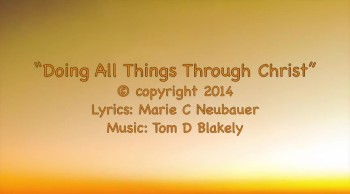 Doing All Things Through Christ
