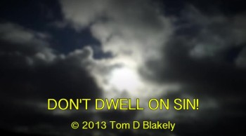 Don't Dwell On Sin