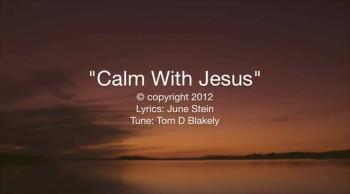 Calm With Jesus