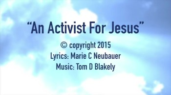 An Activist For Jesus