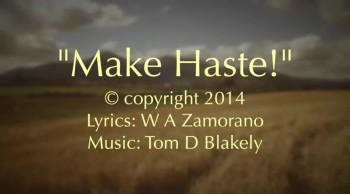Make Haste!