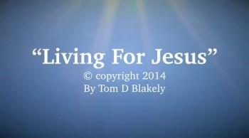 Living For Jesus