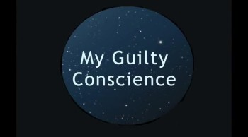 My Guilty Conscience