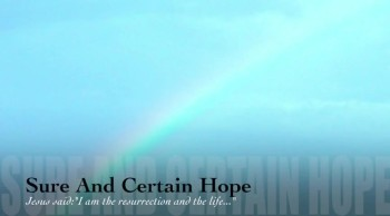 Sure And Certain Hope