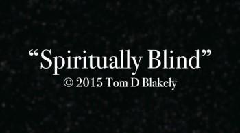 Spiritually Blind