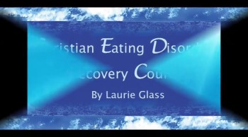 Christian Eating Disorder Recovery Course