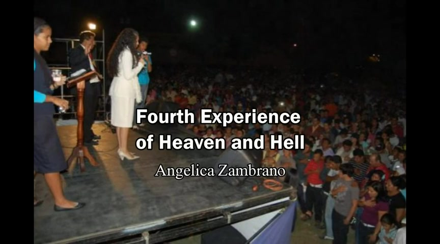 4th Experience of Heaven and Hell - Angelica Zambrano (Heaven/Hell/Rapture  Testimony) - Inspirational Videos