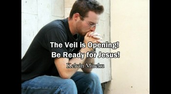 The Veil is Opening! Be Ready for Jesus! (Imminent Rapture) - Kelvin Mireku