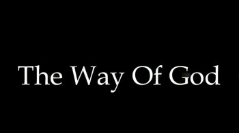The Way Of God