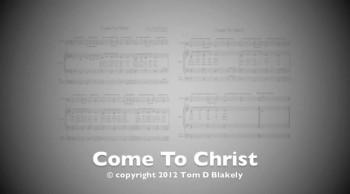 Come To Christ