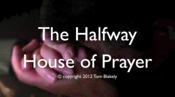 Halfway House Of Prayer