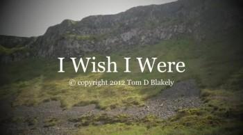 I Wish I Were