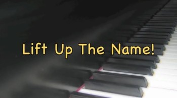 Lift Up The Name