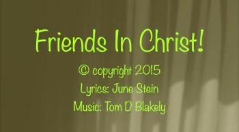 Friends In Christ!