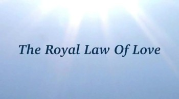 The Royal Law Of Love
