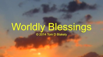 Worldly Blessings