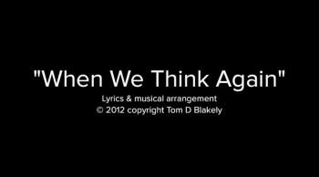 When We Think Again