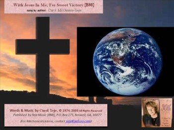 With Jesus In Me I've Sweet Victory [BMI]