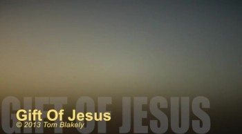 Gift Of Jesus