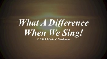 What A Difference When We Sing!