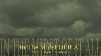 In The Midst Of It All