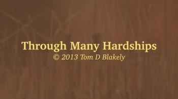 Through Many Hardships