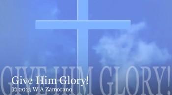 Give Him Glory!