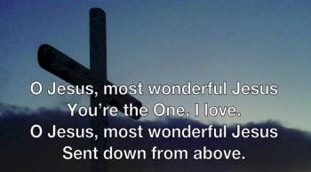 Most Wonderful Jesus