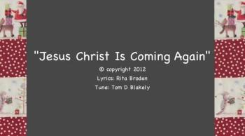 Jesus Christ Is Coming Again