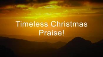 Timeless Christmas Praise