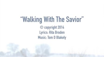 Walking With The Savior