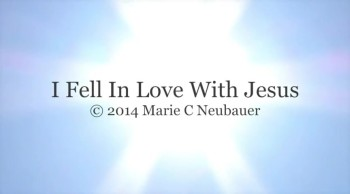 I Fell In Love With Jesus
