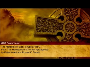 """The Attributes of God: Is God a """"He""""? (The Reasons to Believe #91)"""