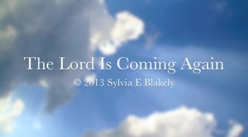 The Lord Is Coming Again